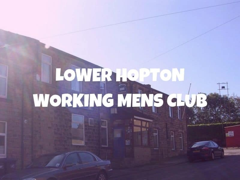 |Lower Hopton Working Mens CLub